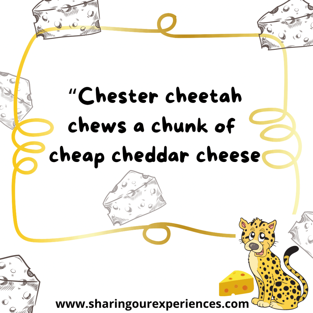 Popular and difficult English tongue twister for kids Chester cheetah chews a chunk of cheap cheddar cheese.